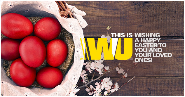 Celebrate Easter with your loved ones and Western Union
