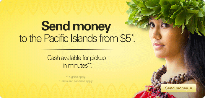 Send money to the Pacific Islands