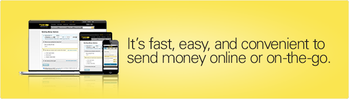 It's fast, easy, and convenient to send money online or on-the-go.
